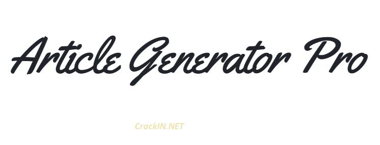 Article Generator Pro Crack