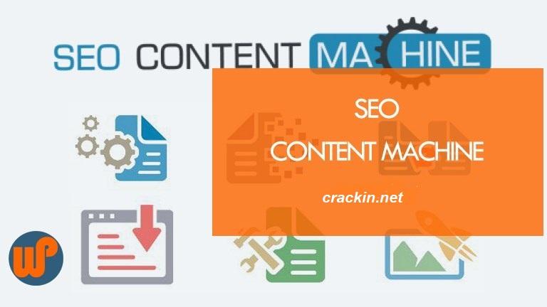 SEO Content Machine Crack + Latest Version Free Download