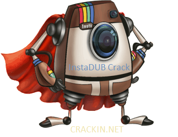 InstaDUB 3.784 Crack + Registration Key & License Generator (2020)
